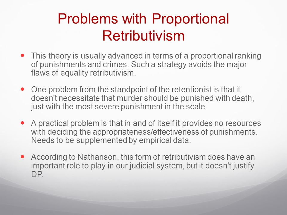 Problems with Proportional Retributivism