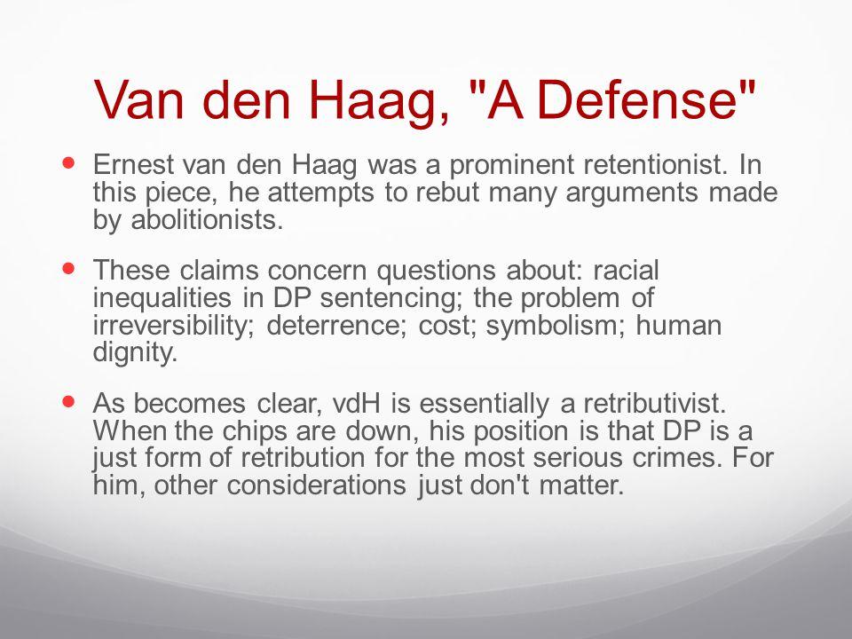Van den Haag, A Defense