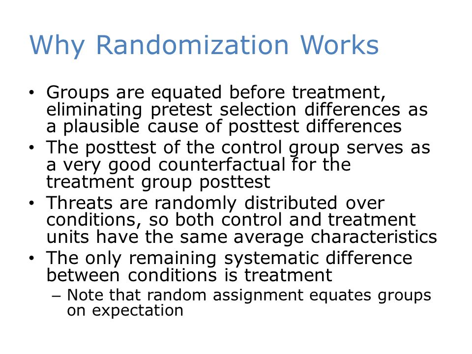 Why Randomization Works