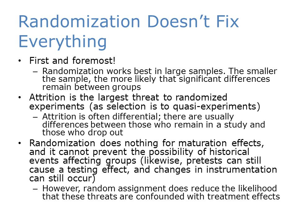 Randomization Doesn't Fix Everything