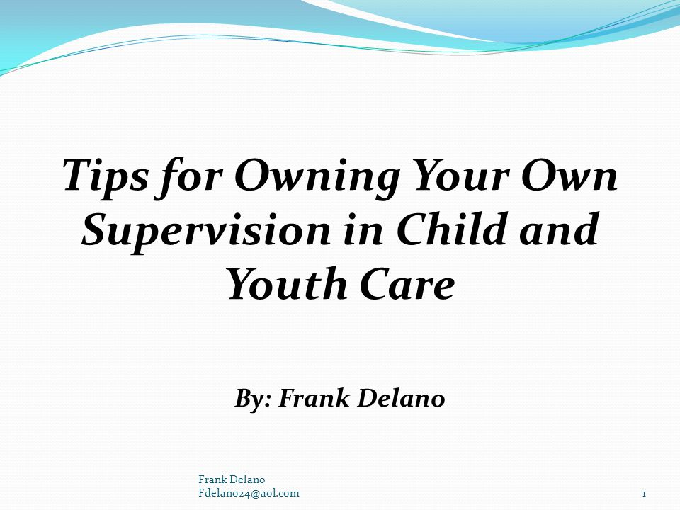 Tips for Owning Your Own Supervision in Child and Youth Care