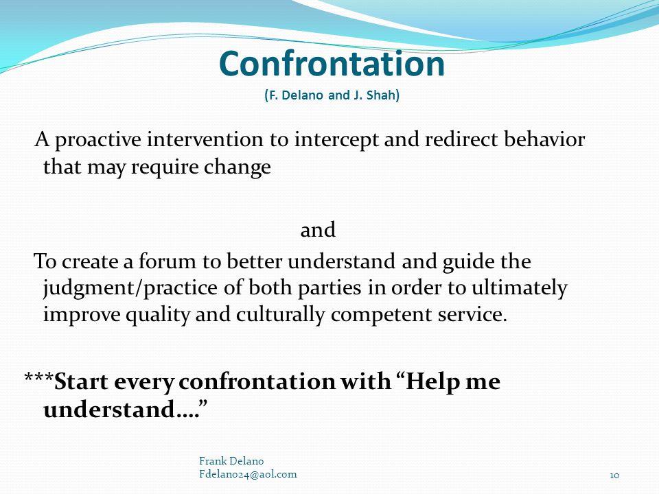 Confrontation (F. Delano and J. Shah)
