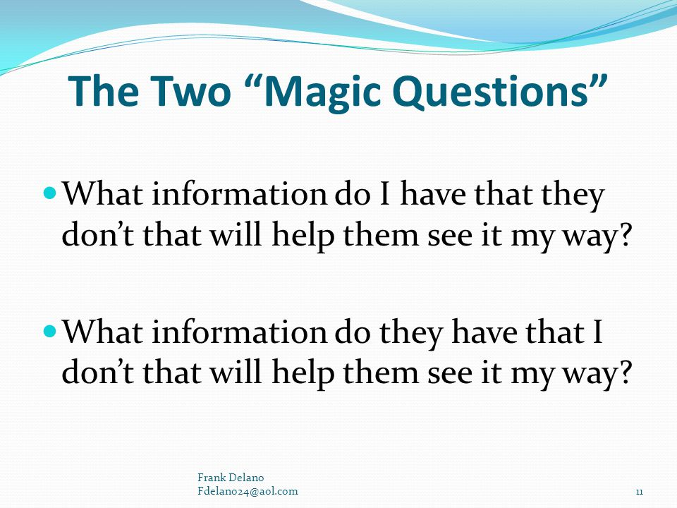 The Two Magic Questions