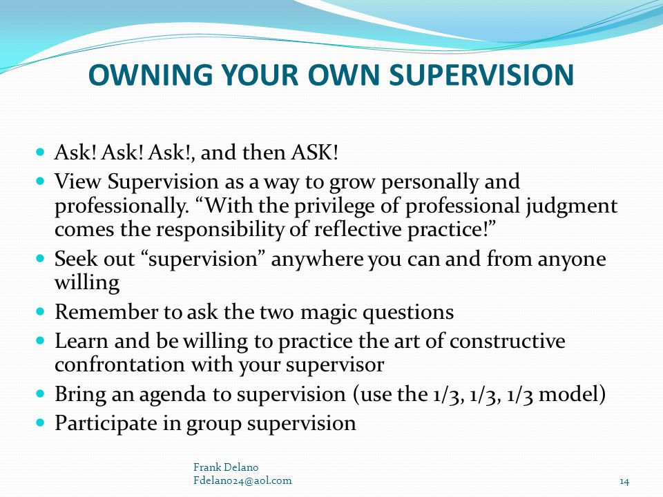OWNING YOUR OWN SUPERVISION