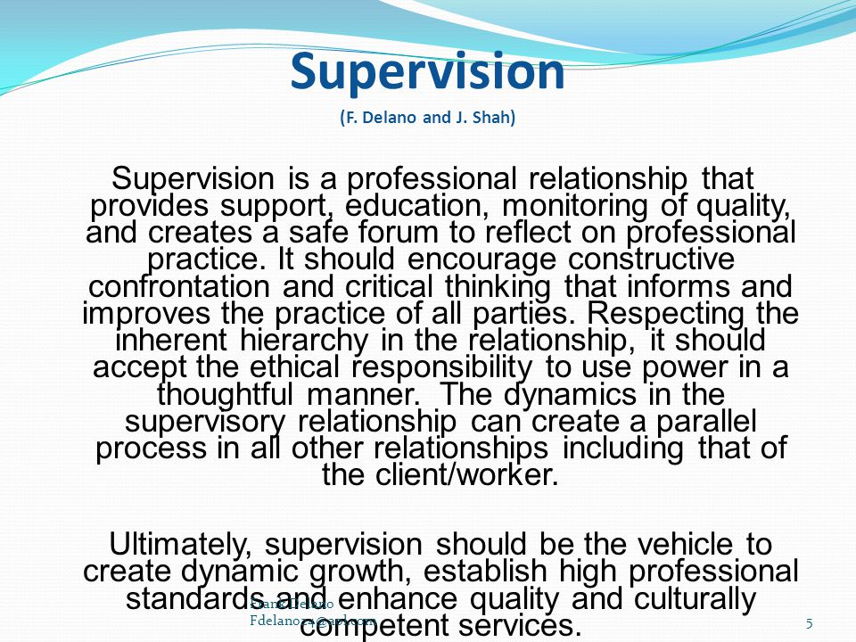 Supervision (F. Delano and J. Shah)