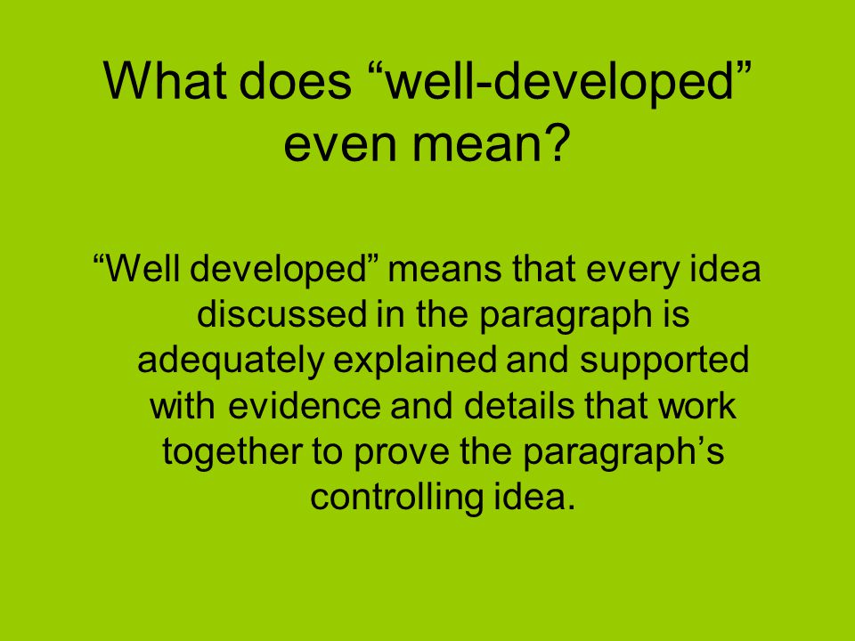 What does well-developed even mean