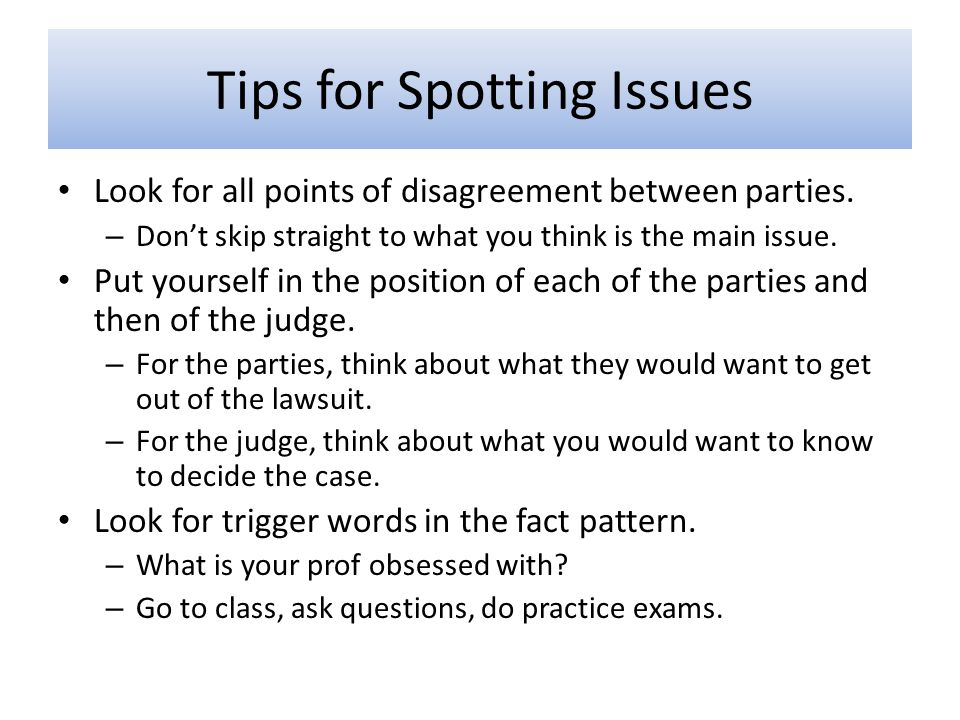 Tips for Spotting Issues