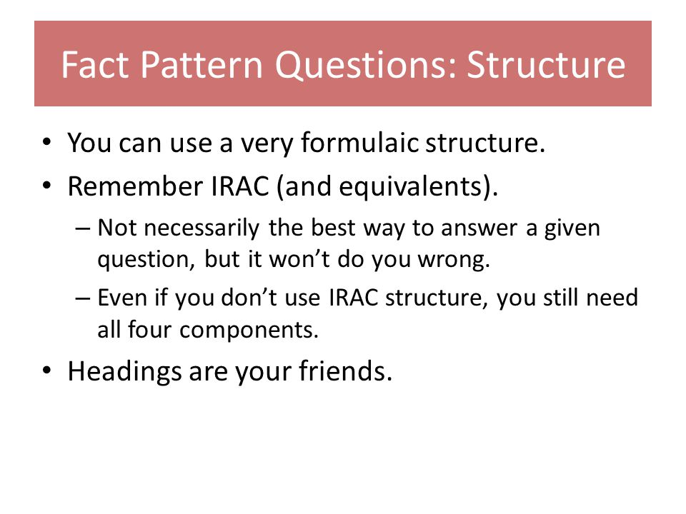 Fact Pattern Questions: Structure