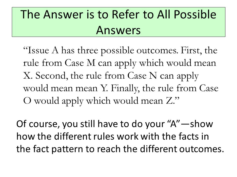 The Answer is to Refer to All Possible Answers