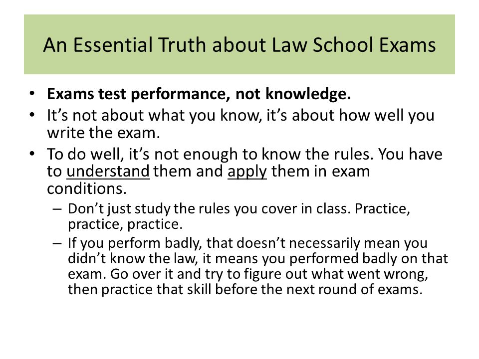 An Essential Truth about Law School Exams