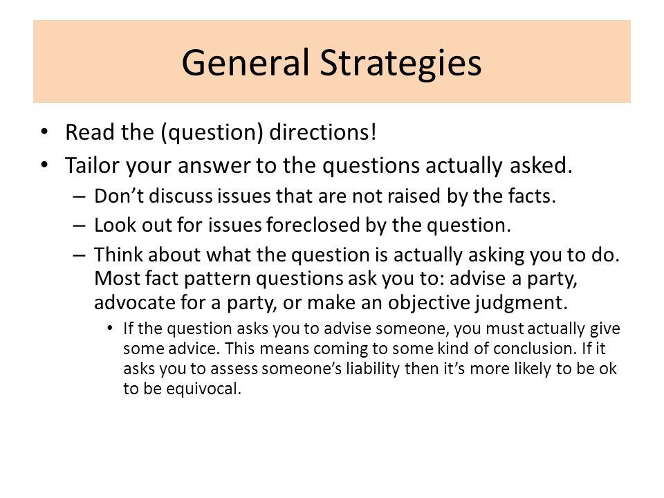 General Strategies Read the (question) directions!