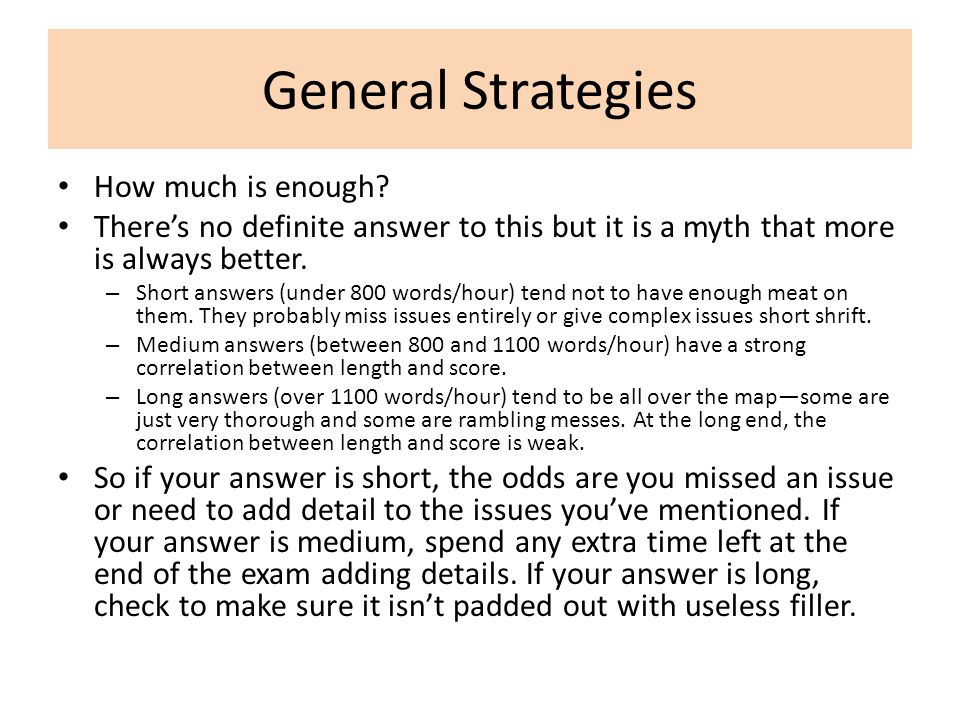 General Strategies How much is enough