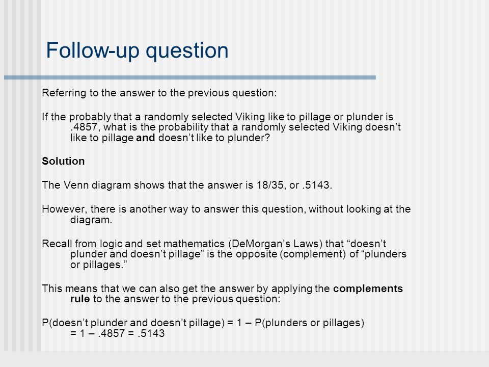 Follow-up question Referring to the answer to the previous question: