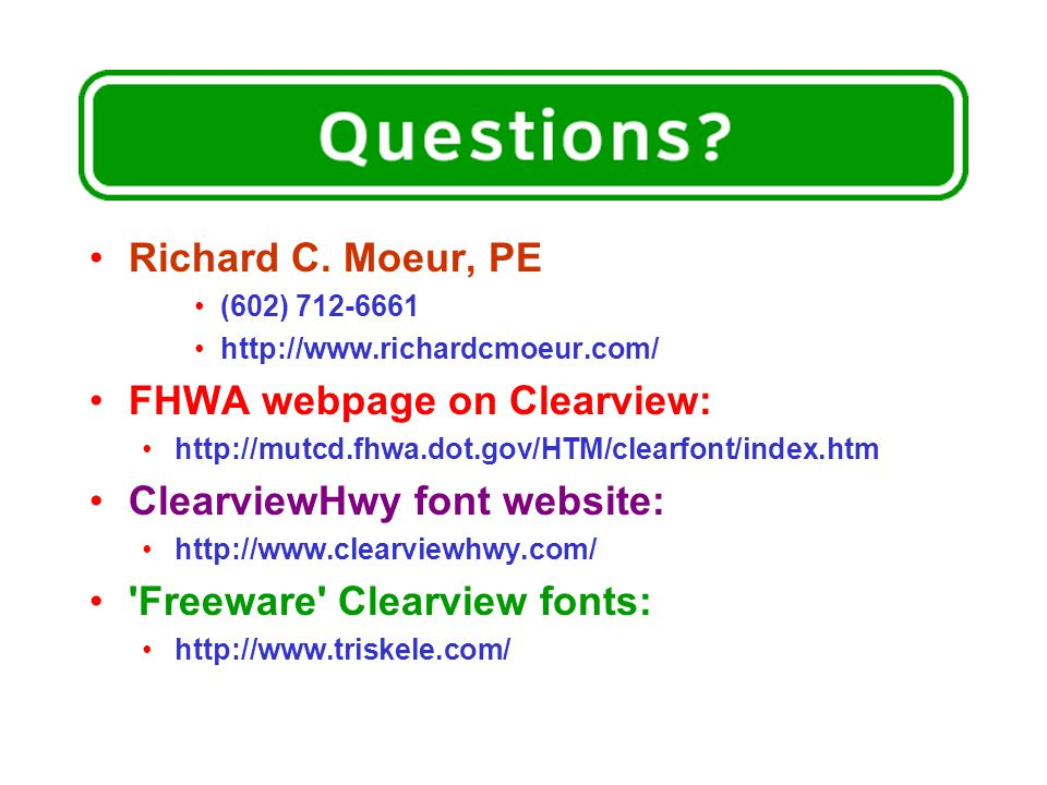 FHWA webpage on Clearview: ClearviewHwy font website: