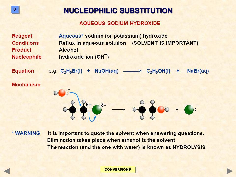 NUCLEOPHILIC SUBSTITUTION AQUEOUS SODIUM HYDROXIDE