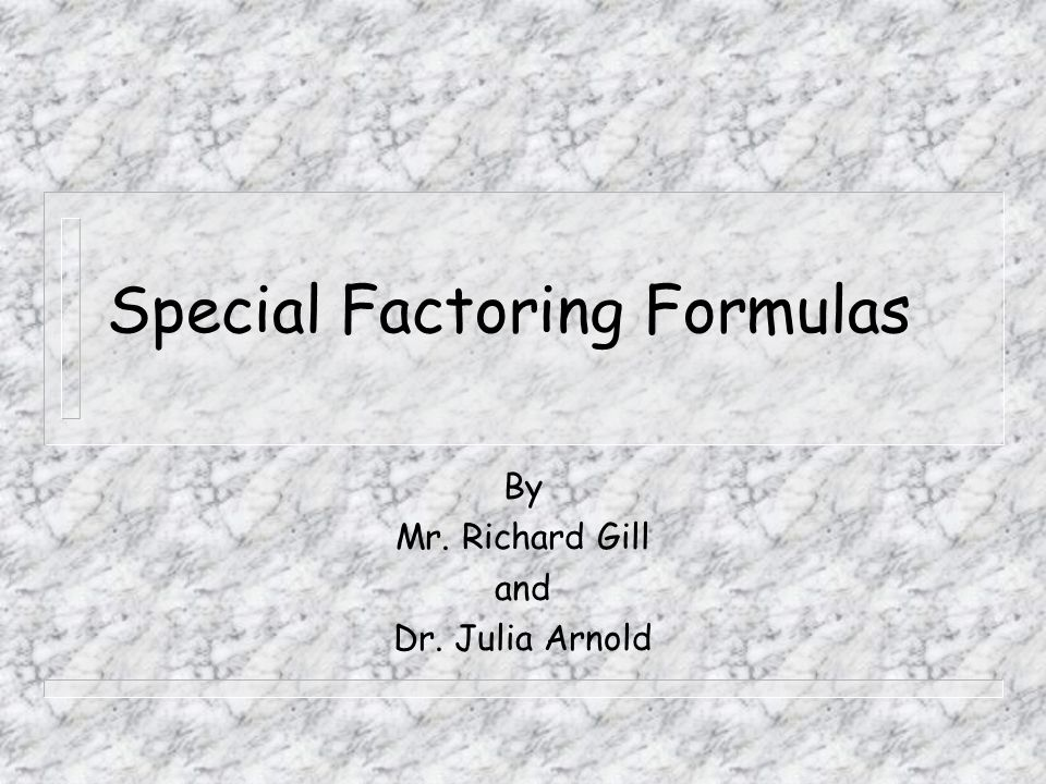 Special Factoring Formulas
