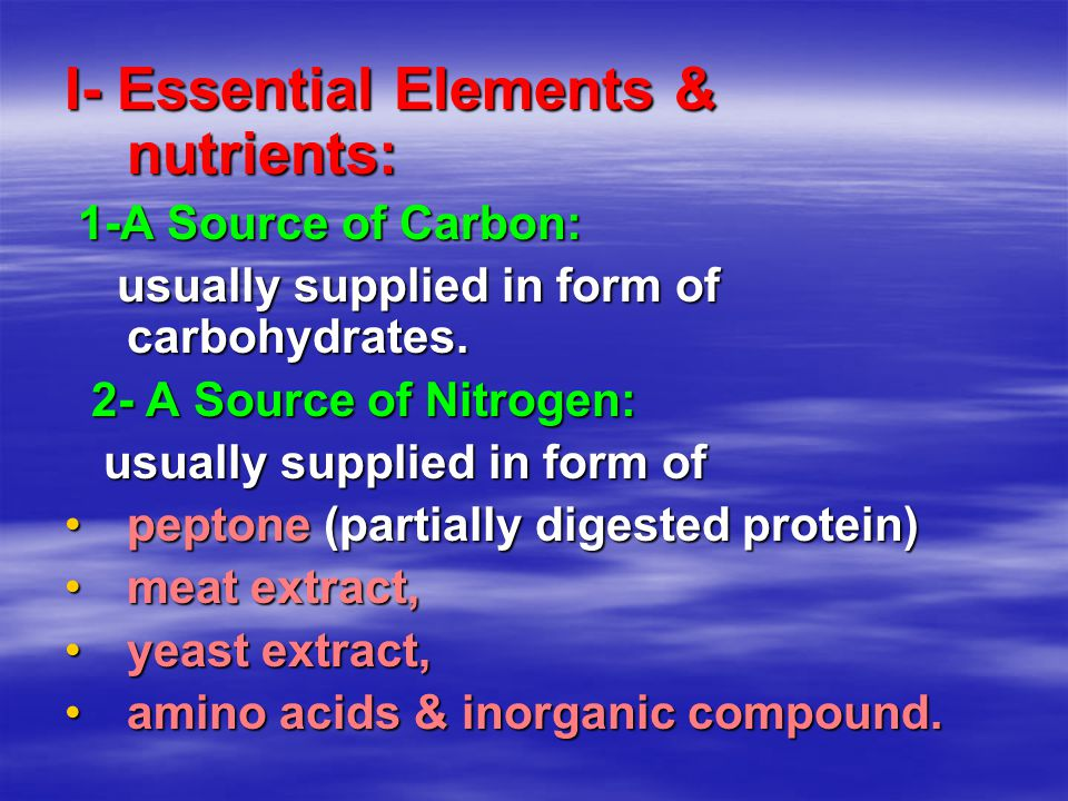 I- Essential Elements & nutrients:
