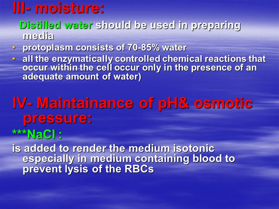 IV- Maintainance of pH& osmotic pressure: