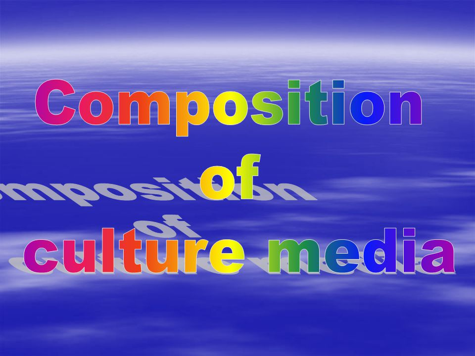 Composition of culture media