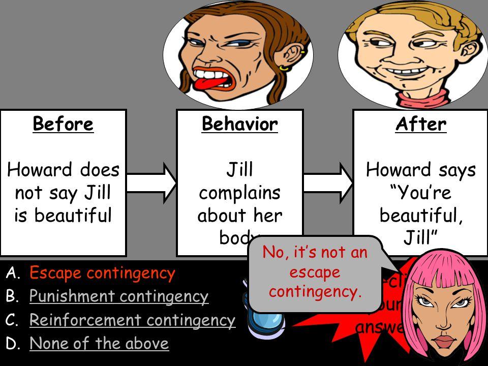 Howard does not say Jill is beautiful Behavior