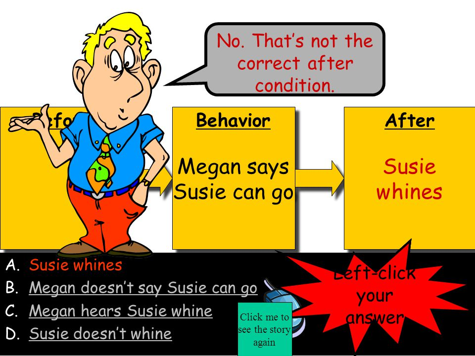 Megan says Susie can go Susie whines