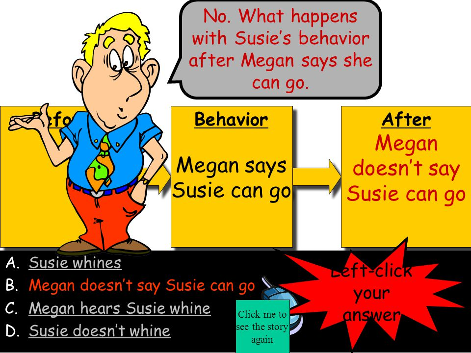 Megan doesn't say Susie can go