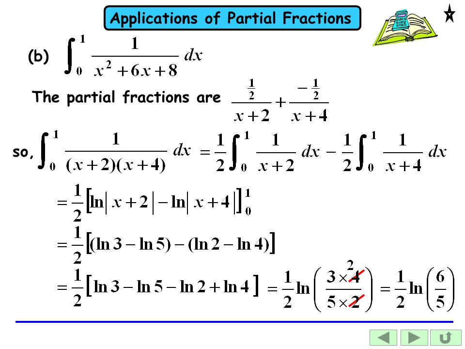 (b) The partial fractions are so,