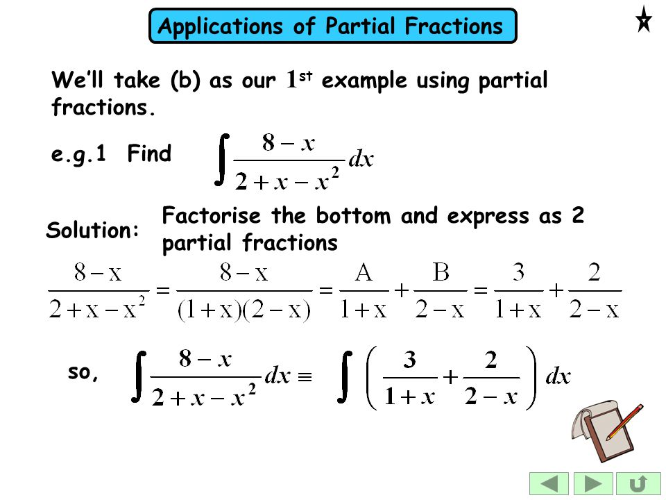 We'll take (b) as our 1st example using partial fractions.