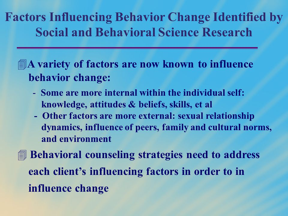 Factors Influencing Behavior Change Identified by Social and Behavioral Science Research