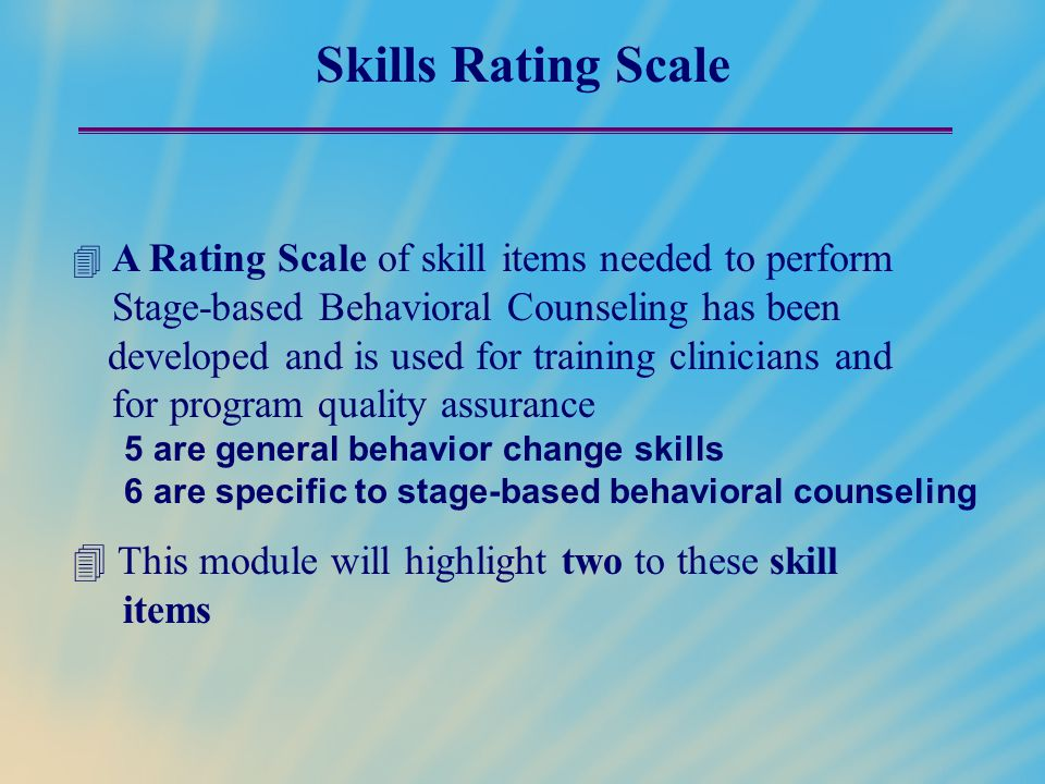 Skills Rating Scale Stage-based Behavioral Counseling has been