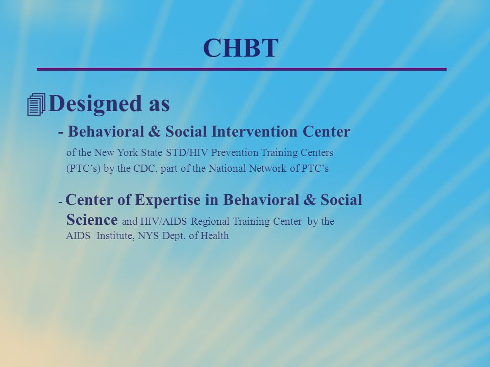 CHBT Designed as - Behavioral & Social Intervention Center