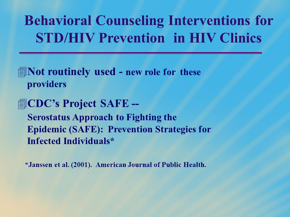 Behavioral Counseling Interventions for STD/HIV Prevention in HIV Clinics