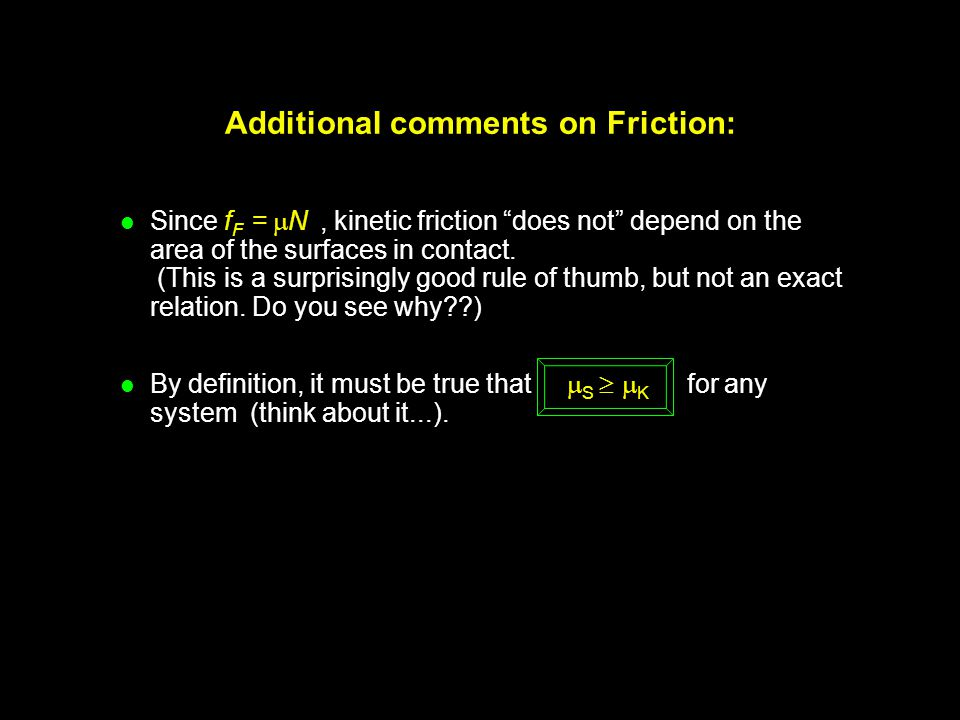 Additional comments on Friction: