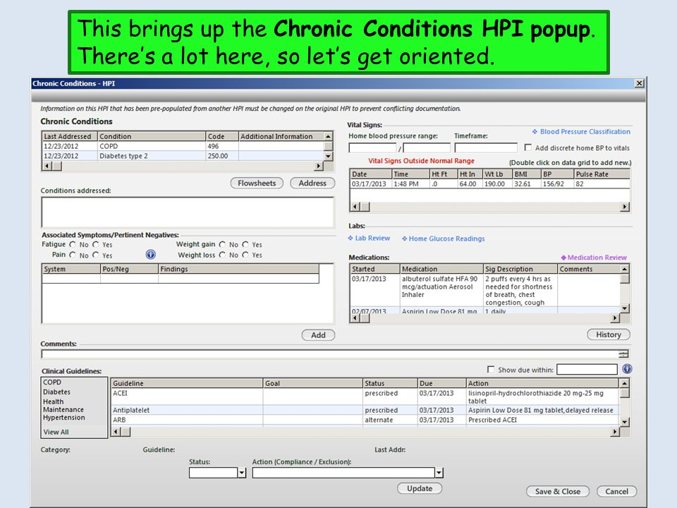 This brings up the Chronic Conditions HPI popup