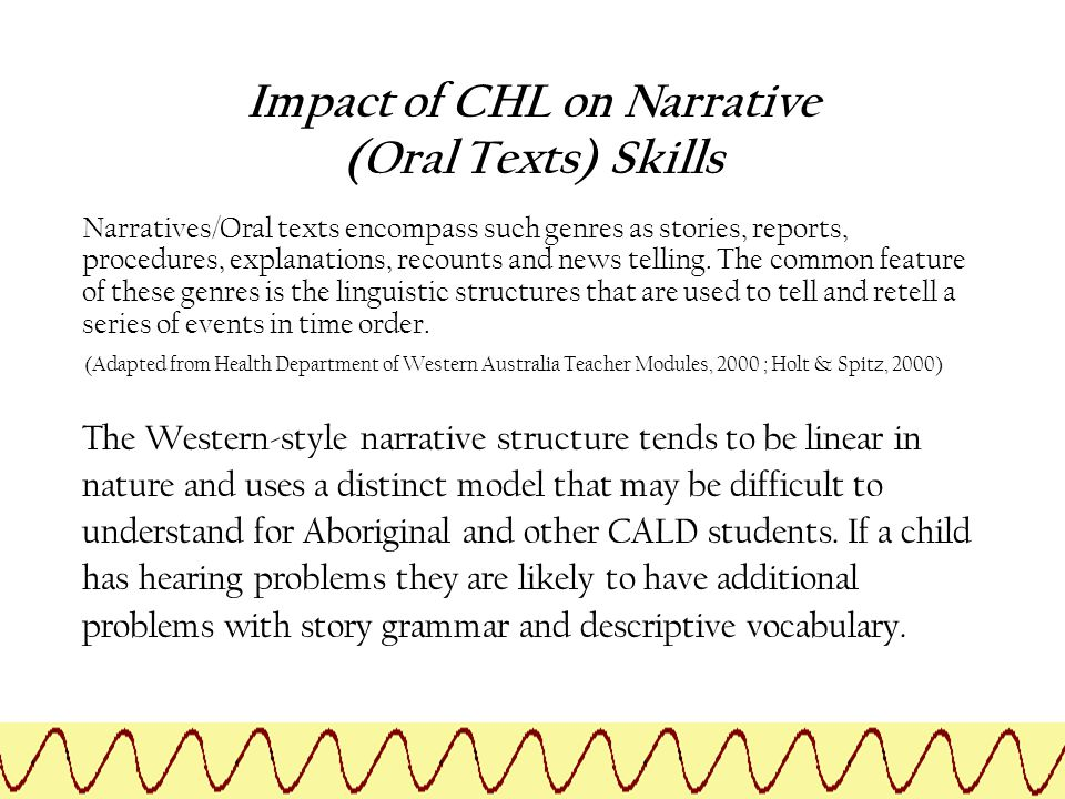 Impact of CHL on Narrative (Oral Texts) Skills
