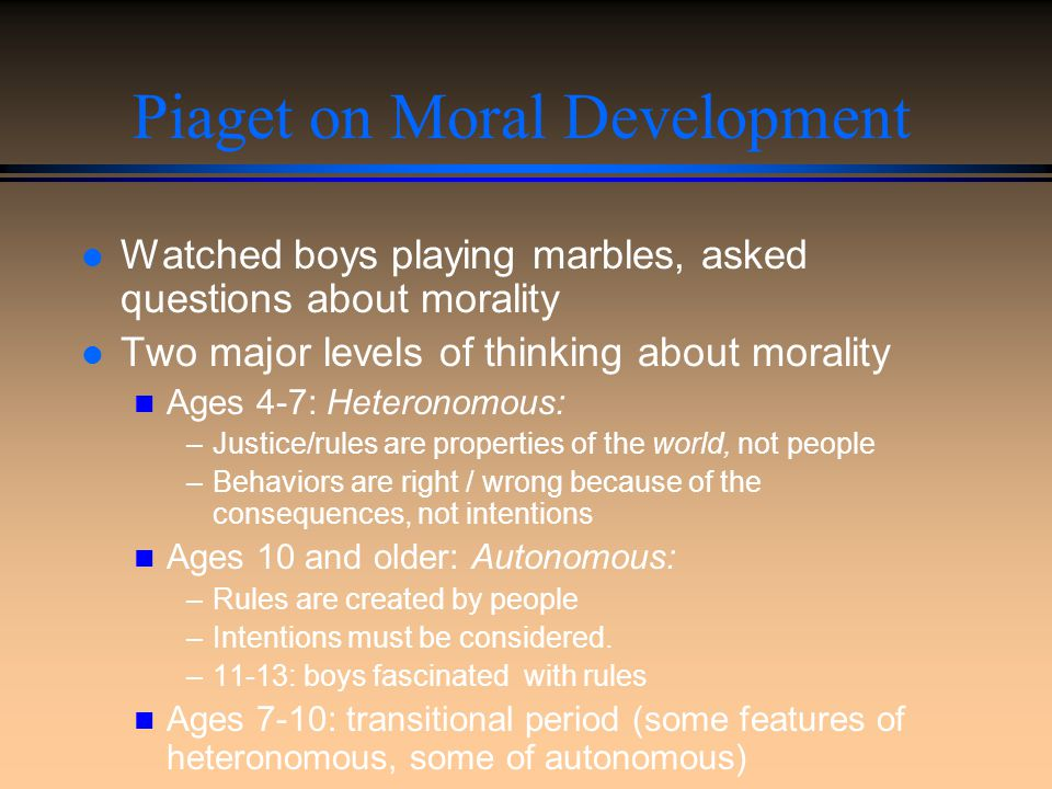 Piaget on Moral Development