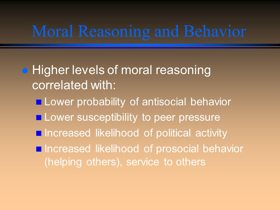 Moral Reasoning and Behavior
