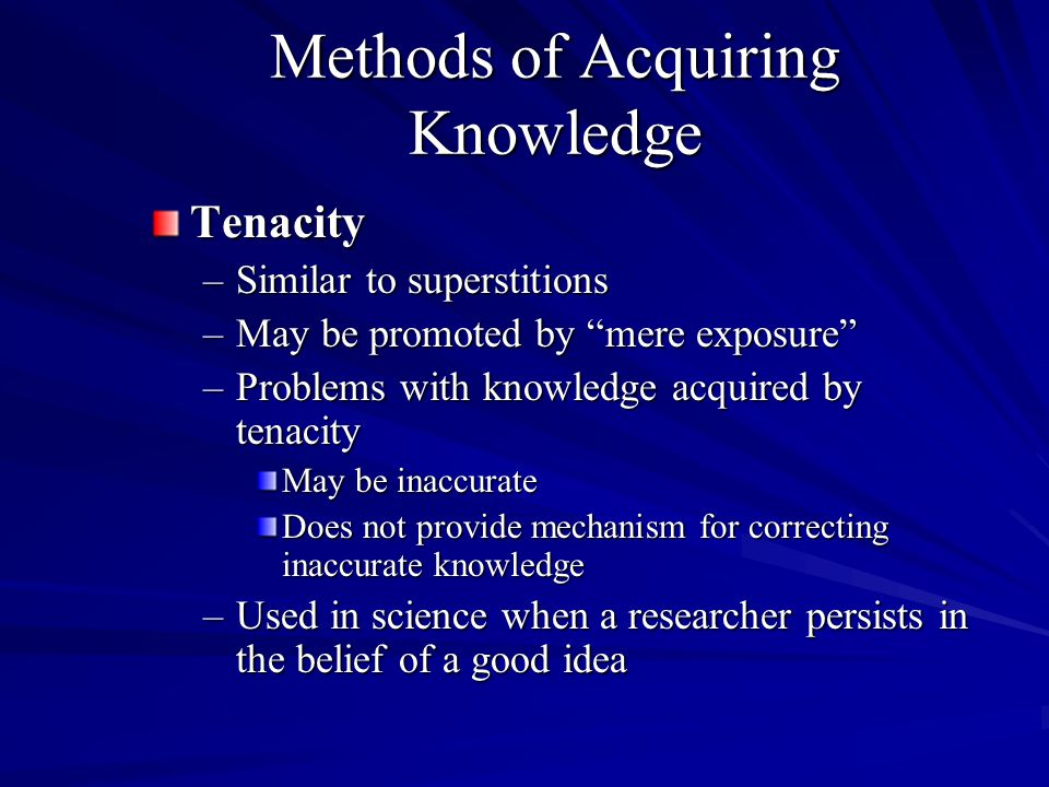 Methods of Acquiring Knowledge