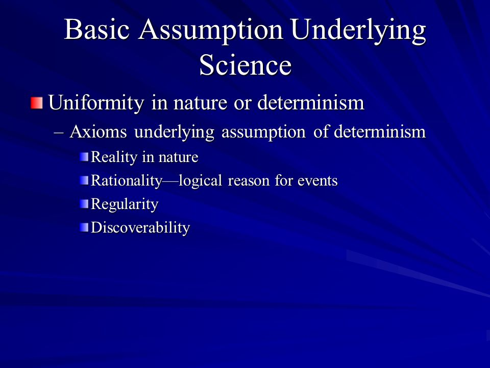 Basic Assumption Underlying Science