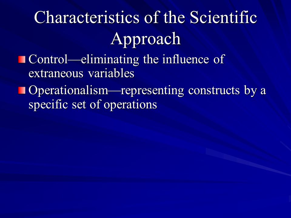 Characteristics of the Scientific Approach