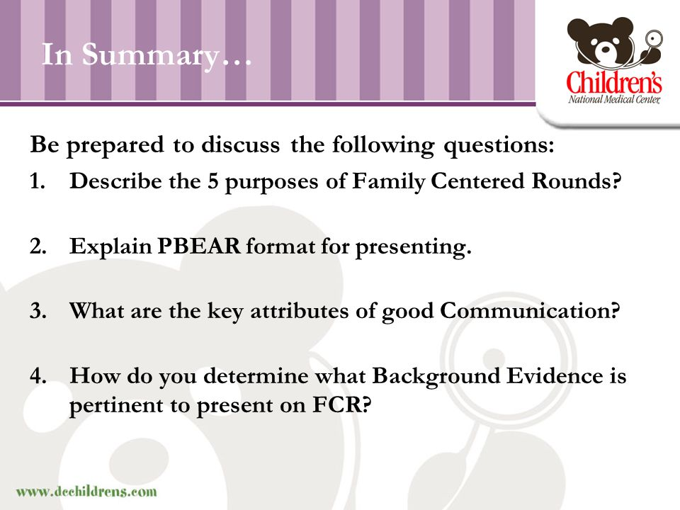 In Summary… Be prepared to discuss the following questions: