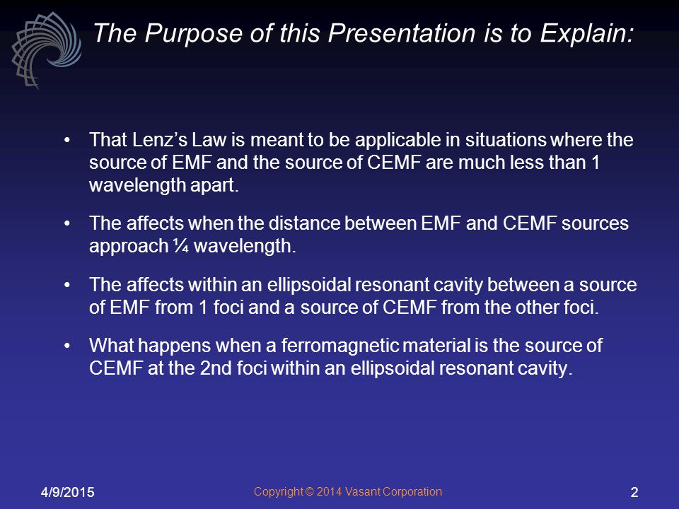 The Purpose of this Presentation is to Explain: