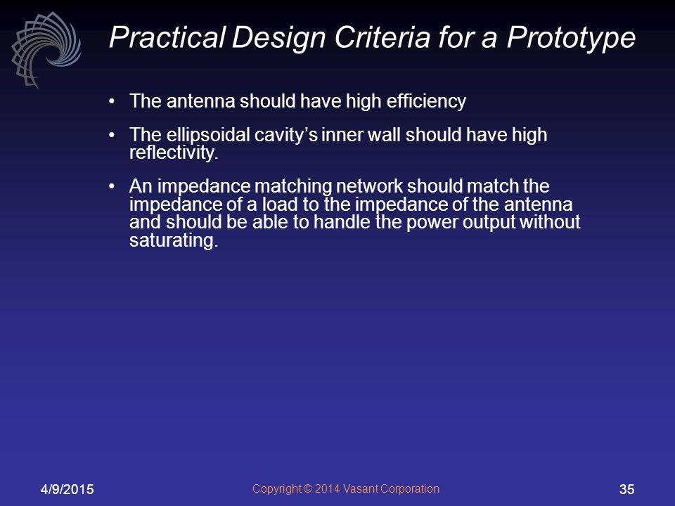 Practical Design Criteria for a Prototype