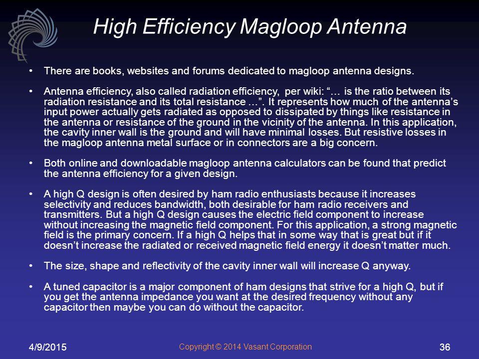 High Efficiency Magloop Antenna