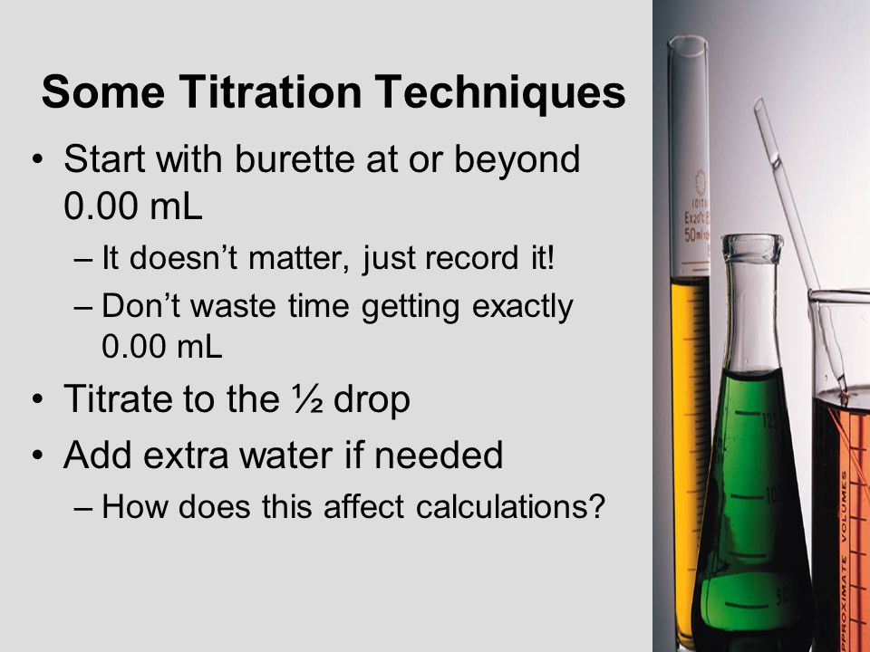 Some Titration Techniques