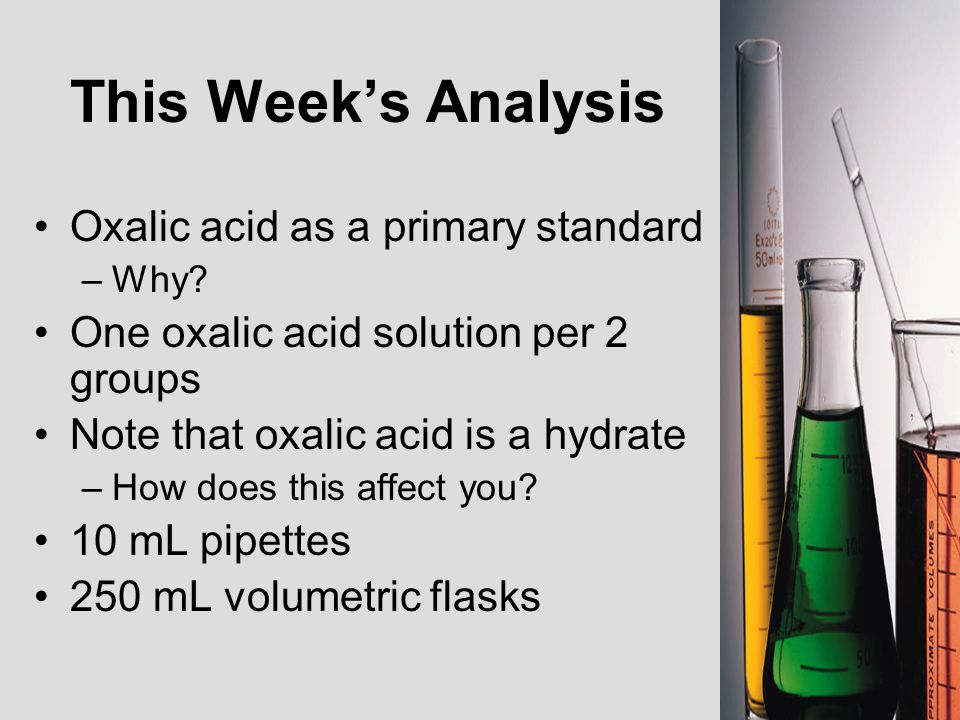 This Week's Analysis Oxalic acid as a primary standard