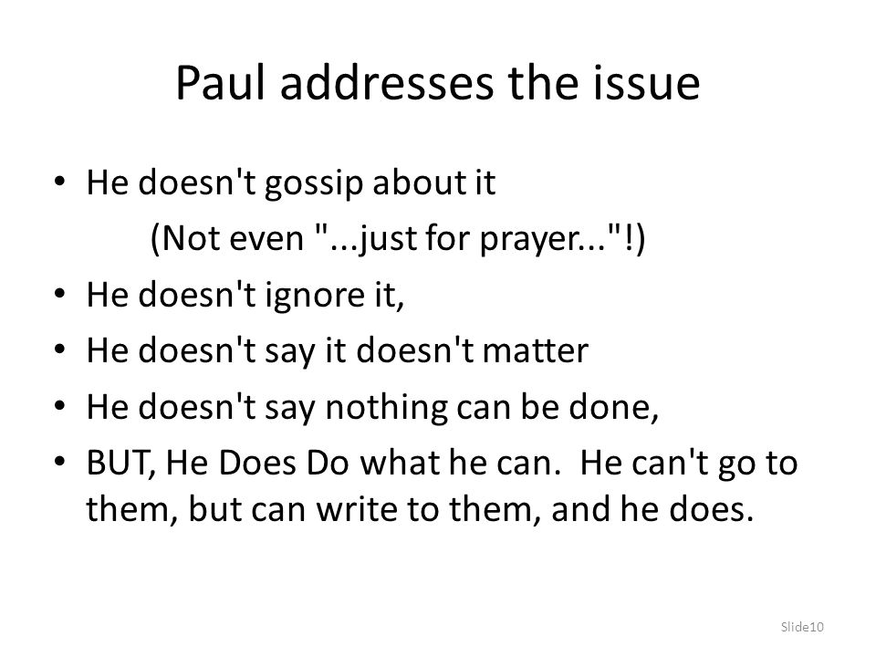 Paul addresses the issue
