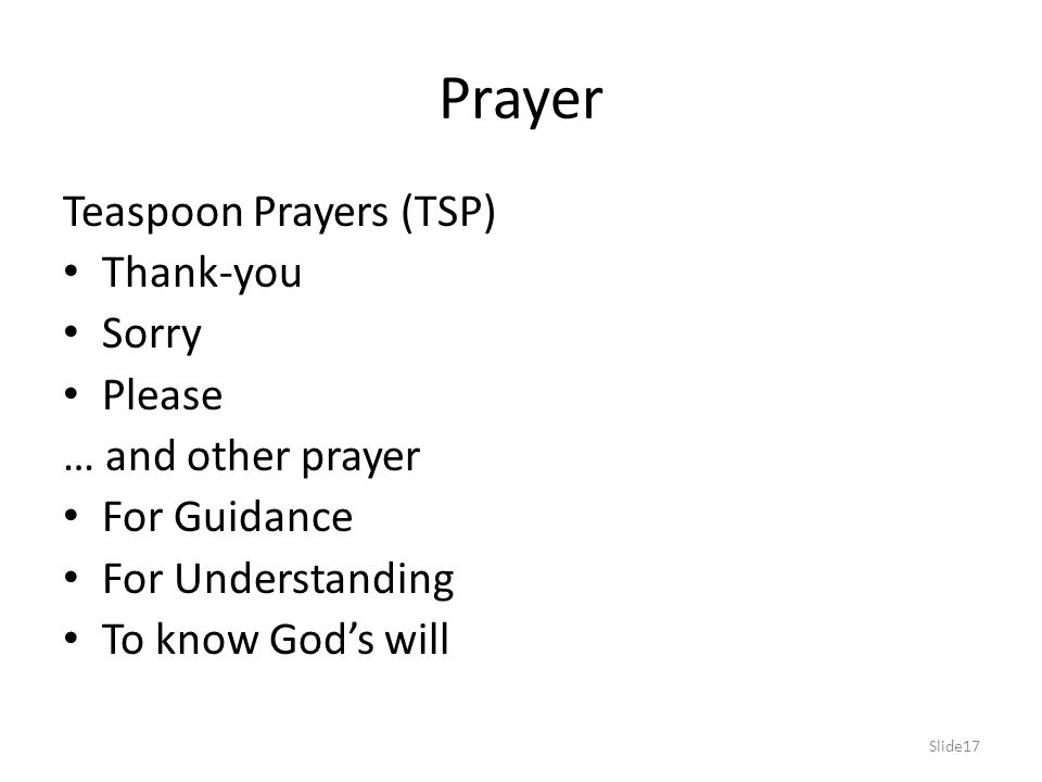 Prayer Teaspoon Prayers (TSP) Thank-you Sorry Please