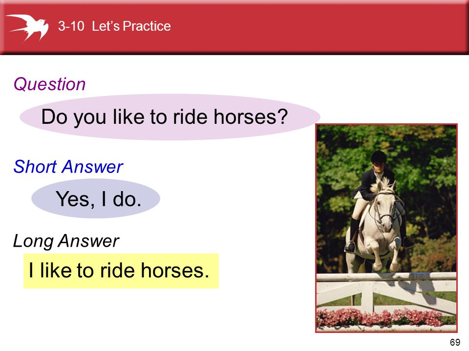 Do you like to ride horses