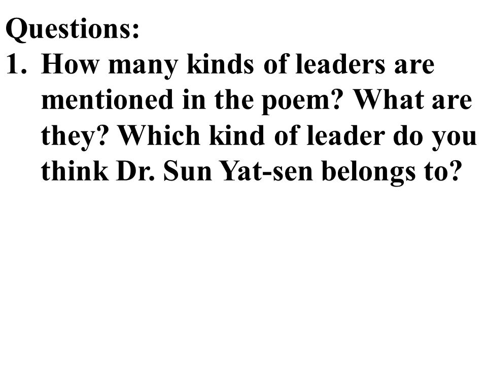 Questions: How many kinds of leaders are mentioned in the poem.